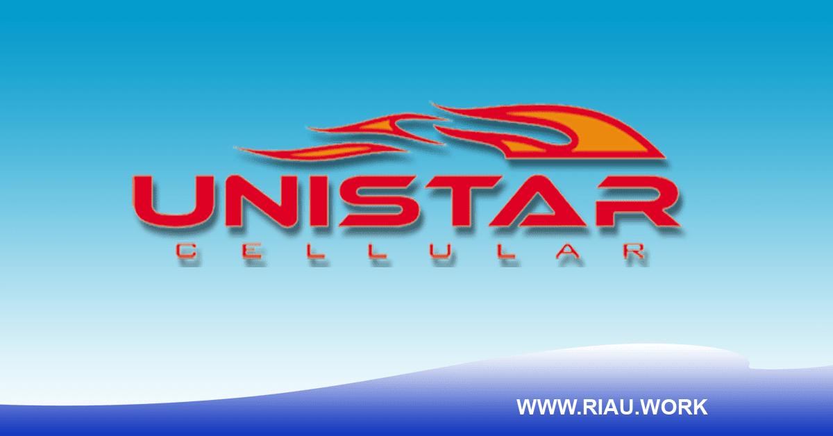 Lowongan Karyawan Toko Unistar Cellular Desember 2017