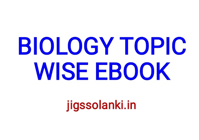 BIOLOGY TOPIC WISE EBOOK