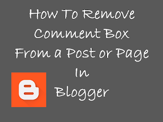 how to remove comment box from blogger
