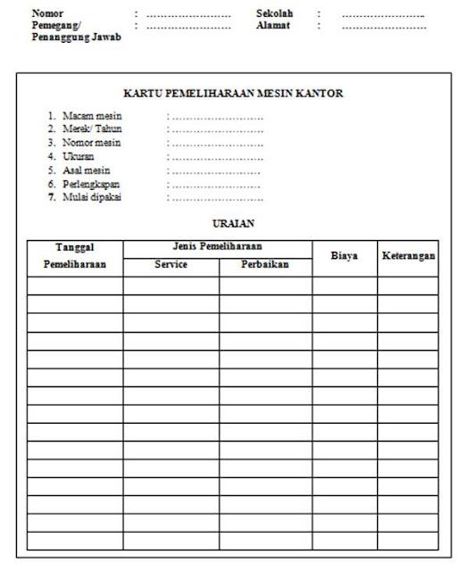 contoh format kartu pemeliharaan (perawatan) mesin kantor di sekolah