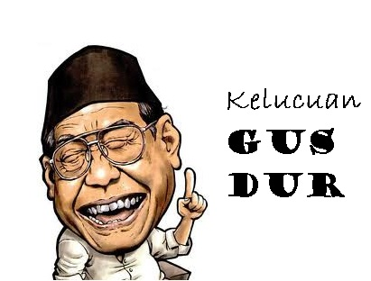 Cerita lucu dari Gusdur atau KH. Abdurrahman Wahid