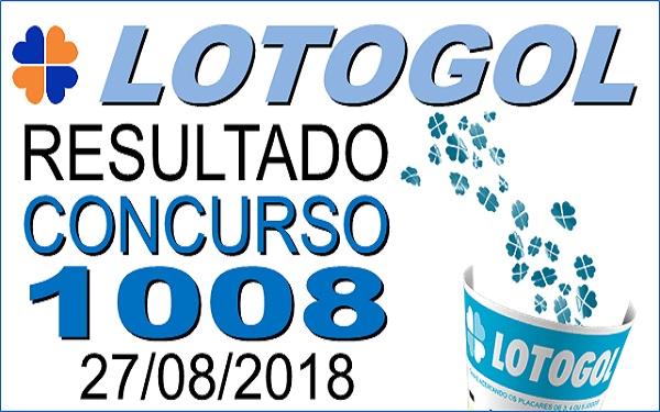 Resultado da Lotogol concurso 1008 de 27/08/2018 (Imagem: Informe Notícias)