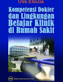 Kompetensi Dokter Dan Lingkungan Belajar Klinik Di Rumah Sakit