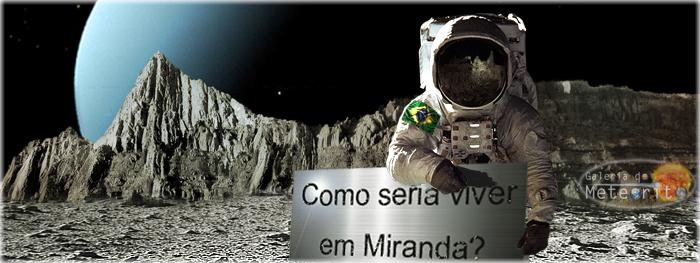 Como seria viver em Miranda - lua de Urano