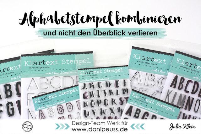 http://danipeuss.blogspot.com/2016/08/alphabetstempel-kombinieren.html