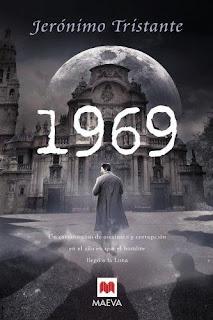 1969: un extraño caso de asesinato y corrupción en el año en que el hombre llegó a la luna / Jerónimo Tristante