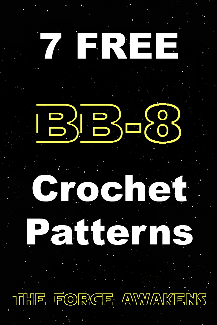 And she games 7 free bb 8 crochet patterns star wars the 7 free bb 8 crochet patterns star wars the force awakens bankloansurffo Images