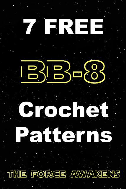7 FREE BB-8 Crochet Patterns, Star Wars The Force Awakens