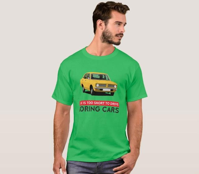 Life's too short to drive boring cars - Morris Marina car t-shirt