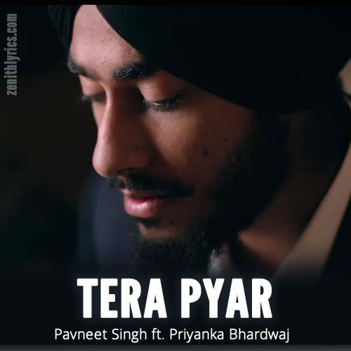 Tera Pyar - Pavneet Singh