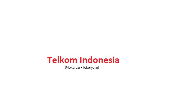 Lowongan Kerja Telkom Indonesia Terbaru Berita Viral Hari Ini Lowongan Kerja Hari Ini