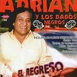 Adrián y los Dados Negros El Regreso 2005 Disco Completo