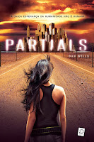 Resenha, Partials, Dan Wells