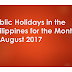 Public Holidays in the Philippines for the Month of August 2017 (Local, Regional and National)