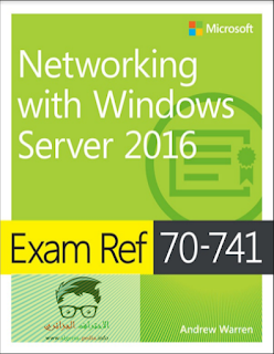 Exam Ref 70-741 Networking with Windows Server 2016 2