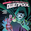 The Unbelievable Gwenpool, Volume 5: Lost in the Plot Review (Christopher Hastings, Gurihiru)