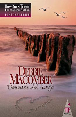 Debbie Macomber - Después Del Fuego