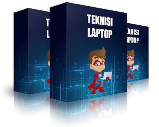 Teknisi Laptop - Rahasia Mahir Mengatasi Laptop Rusak