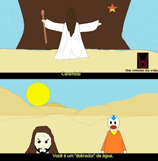 No episódio de um inferno de vida(comédia de humor negro), Aang, o ultimo mestre do ar(Avatar) descobre que Moisés abriu o mar vermelho por ser  um dobrador de água.