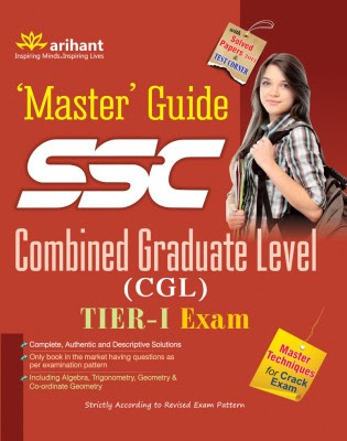 SSC Combined Graduate Level (CGL) Tier - 1 Exam Master Guide