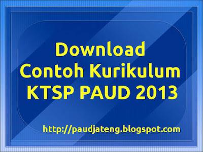 Download Contoh Kurikulum KTSP PAUD 2013 TK DOC ktsp 2013 paud contoh kurikulum ktsp paud 2013 contoh ktsp paud 2013 kurikulum ktsp paud 2013
