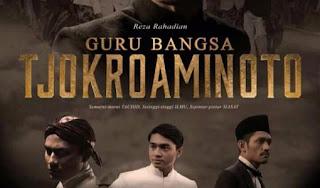 Film Guru Bangsa Tjokroaminoto (2015)