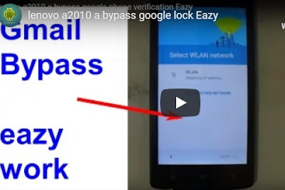 Bypass FRP Lenovo A2010 Free Tested 100%