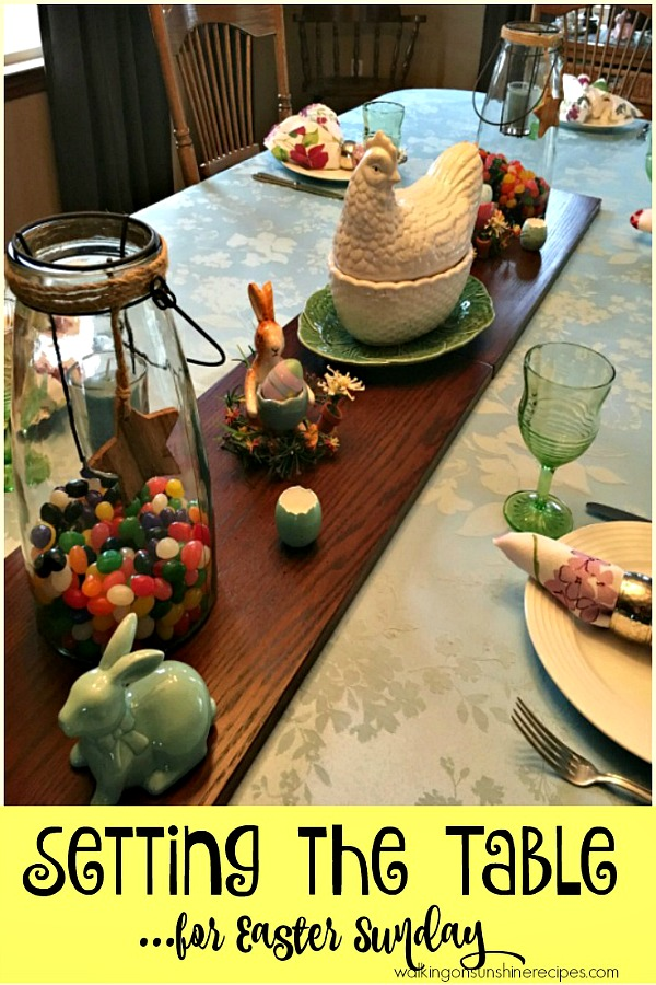 Setting the Table for Easter from Walking on Sunshine