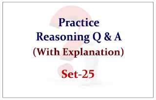Practice Reasoning Questions (with explanation) for Upcoming IBPS RRB/PO Exams 2015 Set-25