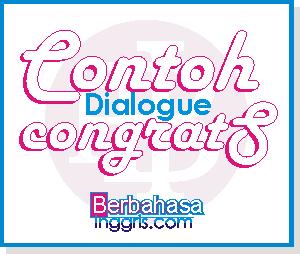 Dialog Bahasa Inggris Congratulation 2,3,4 Orang dan Artinya