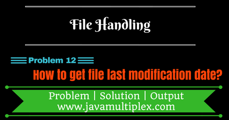 Java program that prints last modification date of given file.