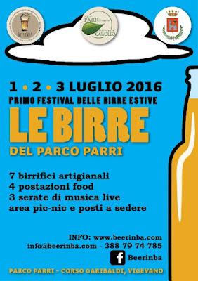 Le Birre del parco Parri 1-2-3 Luglio Vigevano (PV) Parco Parri-Corso Garibaldi 2016