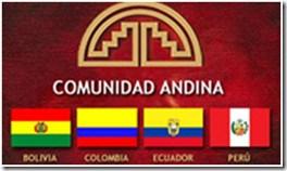 Comunidad Andina, organismo compuesto por los países de Bolivia , Colombia, Ecuador y Perú con el objetivo de alcanzar su desarrollo integral y autónomo