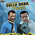 Gullu Dada 3 Full Hyderabadi Movie With Sample Included (Torrent)