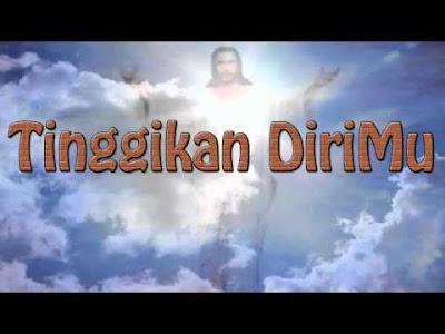 Lagu Rohani Tinggikan Dirimu