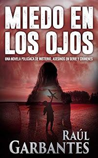 Miedo en los ojos- Raul Garbantes