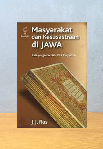MASYARAKAT DAN KESUSTRAAN DI JAWA, J.J. Ras