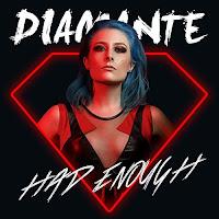 """Το βίντεο της Diamante για το τραγούδι """"Had Enough"""""""