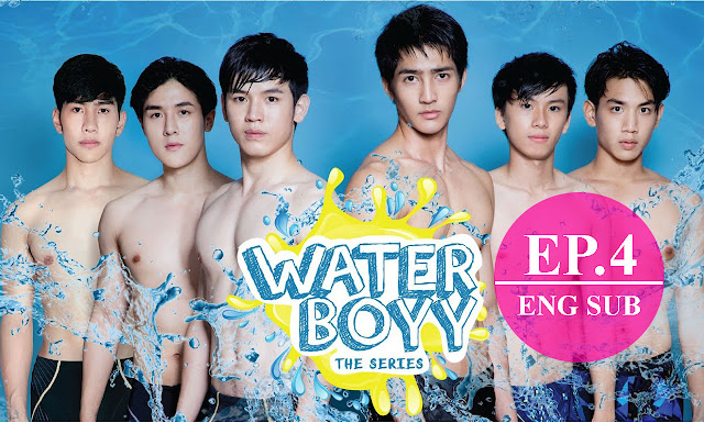 [Eng Sub] Water Boyy The Series (ตัวอย่าง) EP.4 Full
