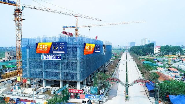 Tiến độ công trường xây dựng ICID Complex