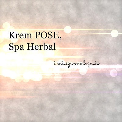 Krem POSE, Spa Herbal