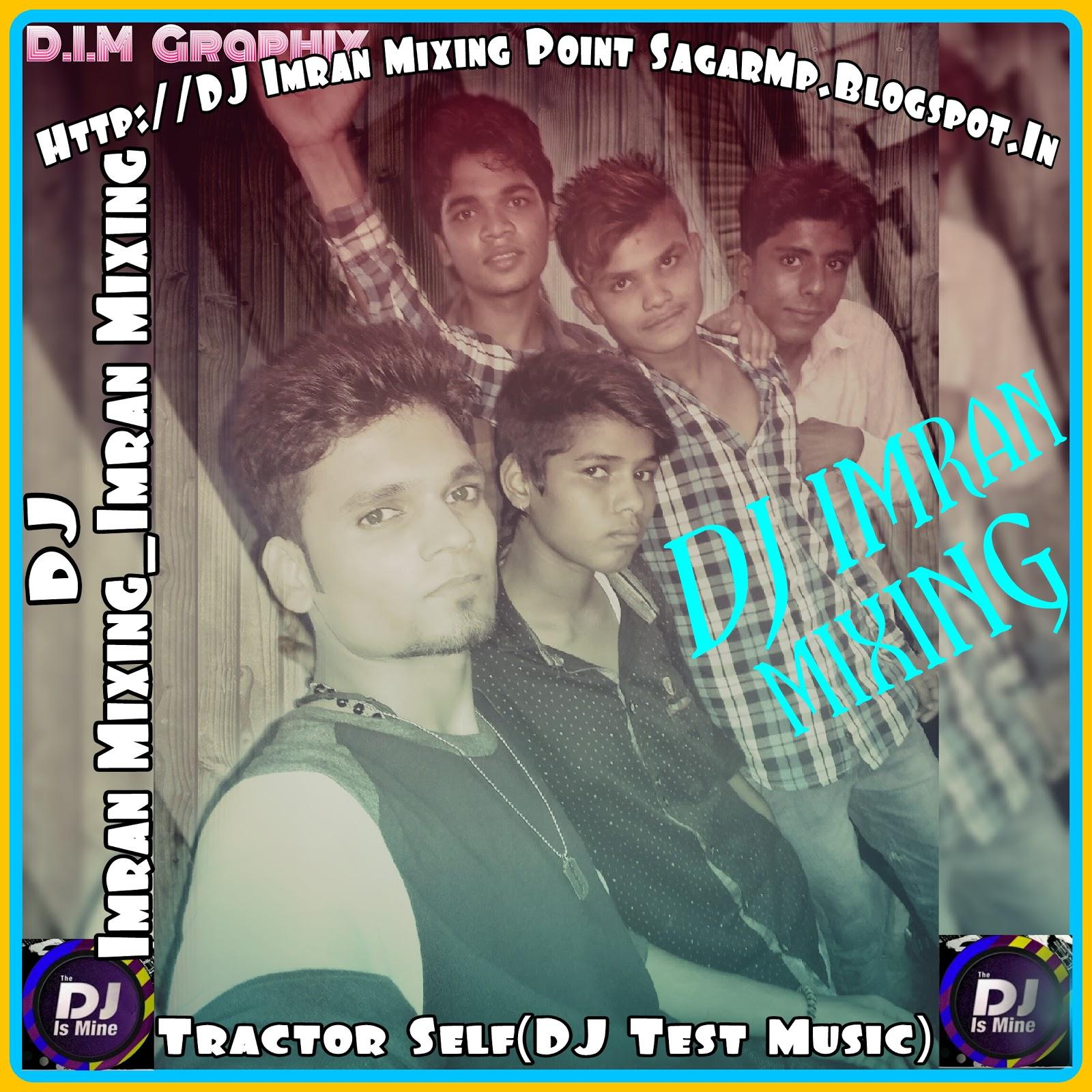 Imran Khan Song I Am Rider Mp3 Download: DJ Imran Mixing_D.I.M Audio Sagar M.P.: November 2016