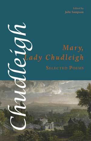 Selected Poems of Lady Mary Chudleigh