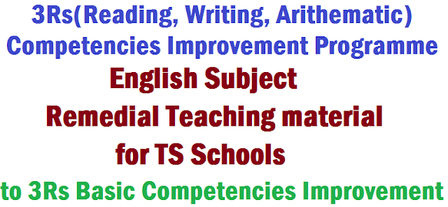 English Remedial Teaching material,TS Schools,3Rs Competencies