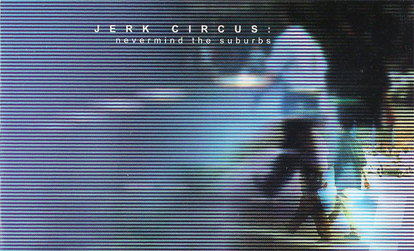 Jerk Circus, fast skate punk from Oakville, Canada