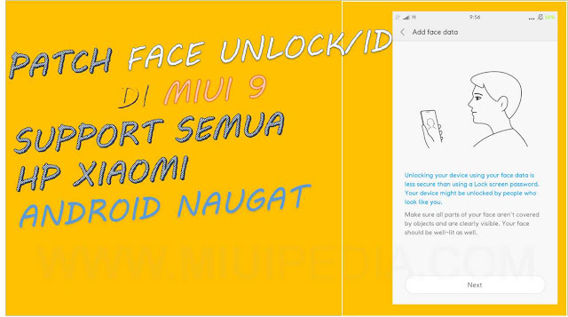 Baru! Cara mudah menambah Fitur Face Unlock/ID support semua Perangkat Xiaomi pada MIUI 9