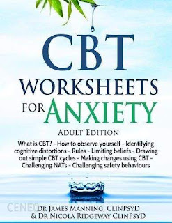 CBT Worksheets by Dr. James Manning, ClinPsyD and Dr. Nicola Ridgeway, ClinPsyD