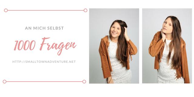1000 Fragen an mich selbst, Blogparade, Blogger Aktion, Blogger TAG