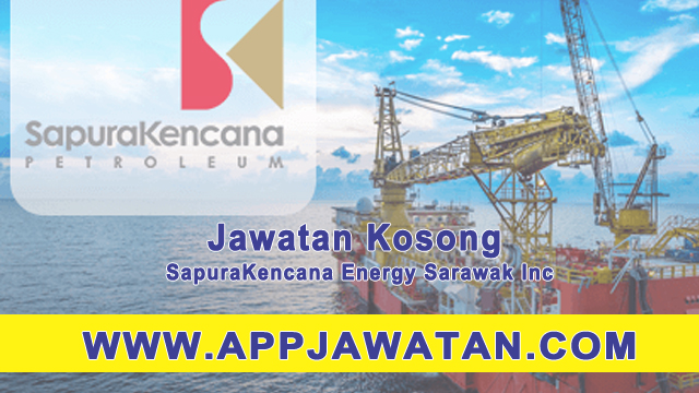 Jawatan Kosong di SapuraKencana Energy Sarawak Inc