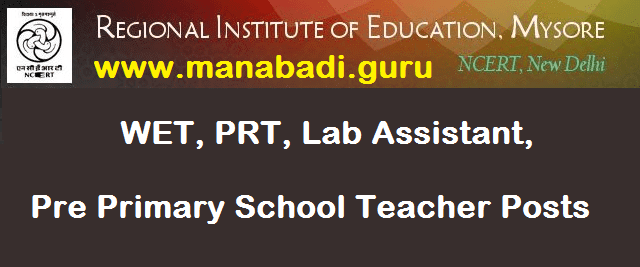 Computer Science, Lab Assistant, latest jobs, Pre Primary School Teacher Posts, PRT, Regional Institute of Education, RIE Mysore, WET Yoga